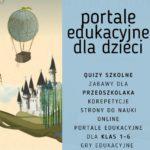 portale edukacyjne dla dzieci quizy zabawy gry dla przedszkolaka 8 latka klasy 1 2 3 4 5 6 8 klasa dla 5 latka 6 latka nauka online