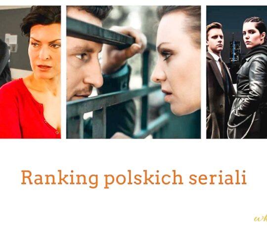 Polskie Seriale Netflix - Ranking